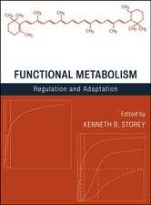 Functional Metabolism: Regulation and Adaptation