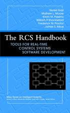 The RCS Handbook: Tools for Real–Time Control Systems Software Development