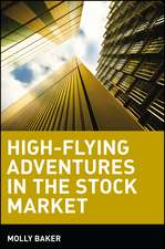 High–Flying Adventures in the Stock Market