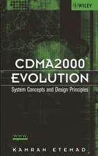 CDMA2000 Evolution: System Concepts and Design Principles