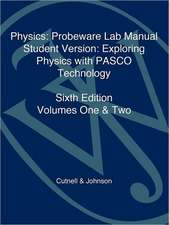 Physics:  Exploring Physics with PASCO Technology