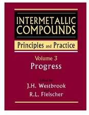 Intermetallic Compounds: Principles and Practice, Volume 3: Progress