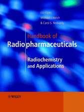 Handbook of Radiopharmaceuticals: Radiochemistry and Applications