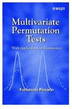 Multivariate Permutation Tests: With Applications in Biostatistics