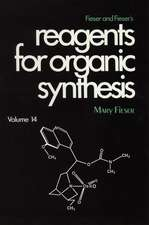 Fieser and Fieser′s Reagents for Organic Synthesis, Volume 14
