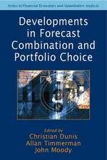 Developments in Forecast Combination and Portfolio Choice