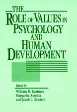 The Role of Values in Psychology and Human Development