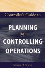 Controller′s Guide to Planning and Controlling Operations