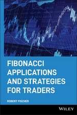 Fibonacci Applications and Strategies for Traders