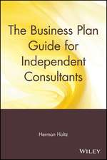 The Business Plan Guide for Independent Consultants
