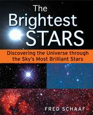The Brightest Stars: Discovering the Universe through the Sky′s Most Brilliant Stars