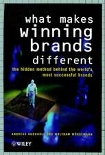 What Makes Winning Brands Different?: The Hidden Method Behind the World′s Most Successful Brands