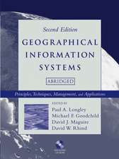 Geographical Information Systems: Principles, Techniques, Management and Applications