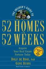The Insider′s Guide to 52 Homes in 52 Weeks: Acquire Your Real Estate Fortune Today