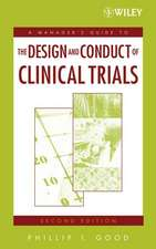 A Manager′s Guide to the Design and Conduct of Clinical Trials