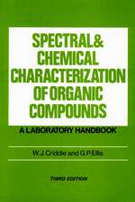 Spectral and Chemical Characterization of Organic Compounds: A Laboratory Handbook