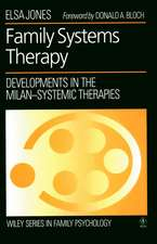 Family Systems Therapy: Developments in the Milan–Systemic Therapies