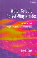 Water Soluble Poly–N–Vinylamides: Synthesis and Physicochemical Properties