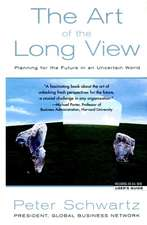 Art of the Long View: Planning for the Future in an Uncertain World