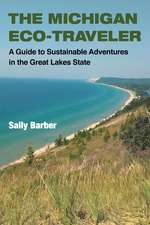 The Michigan Eco-Traveler: A Guide to Sustainable Adventures in the Great Lakes State