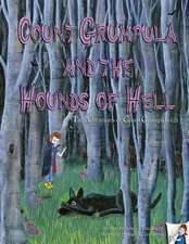 Count Grumpula and the Hounds of Hell