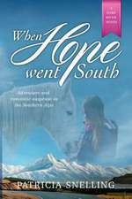 WHEN HOPE WENT SOUTH