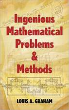 Ingenious Mathematical Problems & Methods