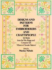 Designs and Patterns for Embroiderers and Craftspeople:  How to Make and Throw Them