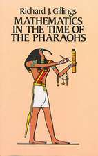 Mathematics in the Time of the Pharaohs