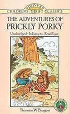 The Adventures of Prickly Porky:  A Dual-Language Book a Dual-Language Book