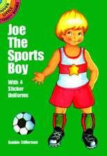Joe the Sports Boy:  With 4 Sticker Uniforms