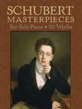 Schubert Masterpieces for Solo Piano:  19 Works