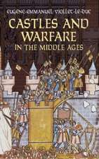 Castles and Warfare in the Middle Ages:  Selections/Seleccion; A Dual-Language Book