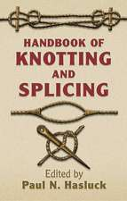 Handbook of Knotting and Splicing:  An Essay on the Meaning of the Comic