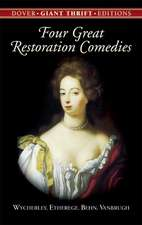 Four Great Restoration Comedies:  A Faerie Romance