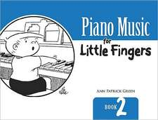Piano Music for Little Fingers:  Book 2