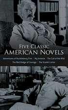 Five Classic American Novels