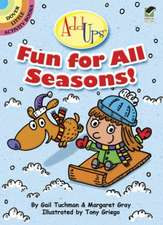 Fun for All Seasons!
