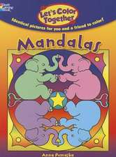 Let's Color Together:  Mandalas