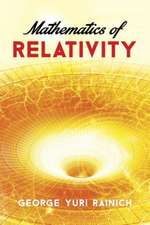 Mathematics of Relativity:  For Physicists and Chemists