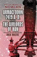Armageddon--2419 A.D. and the Airlords of Han--