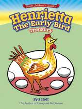 Syd Hoff's Henrietta Stories:  A Listener's Guide