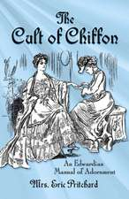 The Cult of Chiffon