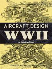 Aircraft Design of WWII
