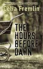 Hours Before Dawn