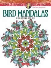 Creative Haven Bird Mandalas Coloring Book