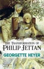 The Transformation of Philip Jettan: (later published as Powder and Patch)