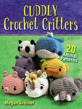 Cuddly Crochet Critters: 26 Animal Patterns