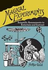 Magical Experiments