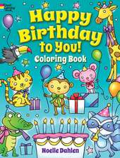 Happy Birthday to You! Coloring Book